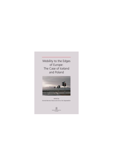 MOBILITY TO THE EDGES OF EUROPE: <br>The Case of Iceland and Poland