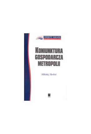 KONIUNKTURA GOSPODARCZA METROPOLII