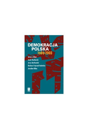 DEMOKRACJA POLSKA <br>1989- 2003