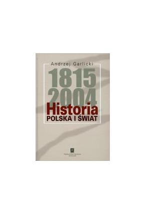 HISTORIA 1815- 2004<br>Polska i świat