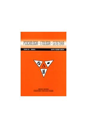 2005 PSYCHOLOGIA - ETOLOGIA - GENETYKA, t. 11