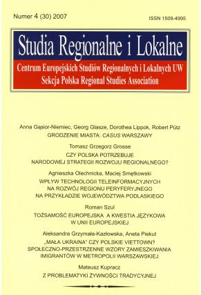 2007 STUDIA REGIONALNE I LOKALNE, nr 4 (30) <br>UWAGA!!! Do kupienia także w PDFie