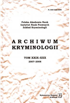 2009 ARCHIWUM KRYMINOLOGII <br>t. XXIX–XXX (2007–2008) <br>Uwaga! Do kupienia także w PDFie!
