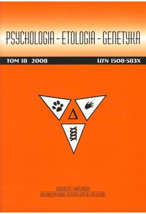 2008 PSYCHOLOGIA – ETOLOGIA – GENETYKA, t. 18 <br>Uwaga, do kupienia także w PDFie!