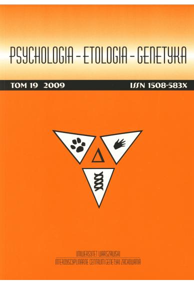 2009 PSYCHOLOGIA – ETOLOGIA – GENETYKA, t. 19 <br> UWAGA!!! Do kupienia także w PDFie