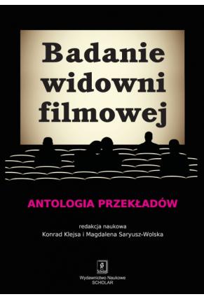 BADANIE WIDOWNI FILMOWEJ <br>Antologia przekładów