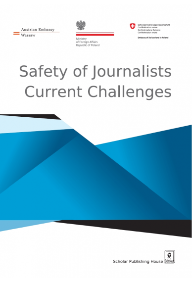 SAFETY of JOURNALISTS – <br>Current Challenges