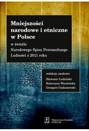 MNIEJSZOŚCI NARODOWE I ETNICZNE <br> w Polsce w świetle Narodowego Spisu Powszechnego z 2011 roku