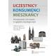 UCZESTNICY – KONSUMENCI – MIESZKAŃCY <br>Wrocławianie i ich miasto w oglądzie socjologicznym