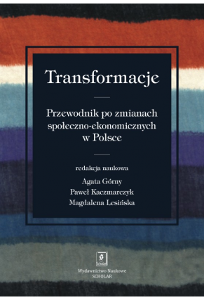 TRANSFORMACJE <br>Przewodnik po zmianach społeczno-ekonomicznych w Polsce