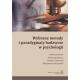 WYBRANE METODY I PARADYGMATY BADAWCZE W PSYCHOLOGII