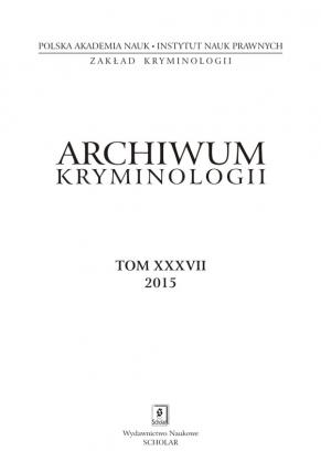 2015 ARCHIWUM KRYMINOLOGII <br>t. XXXVII <br>UWAGA! Do kupienia także w PDFie