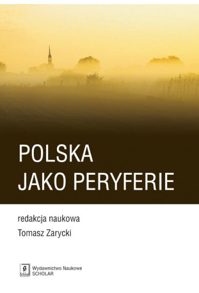 POLSKA JAKO PERYFERIE