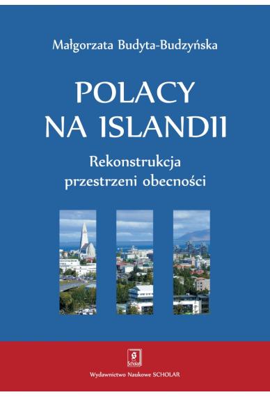 POLACY NA ISLANDII <br>Rekonstrukcja przestrzeni obecności