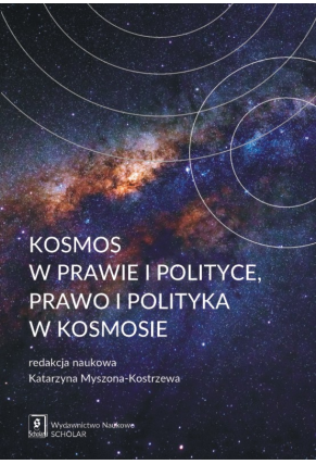 KOSMOS W PRAWIE I POLITYCE <br>prawo i polityka w kosmosie