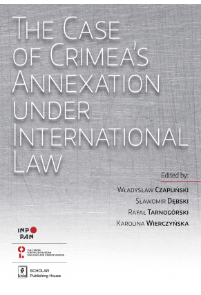 THE CASE OF CRIMEA'S ANNEXATION <br>Under International Law