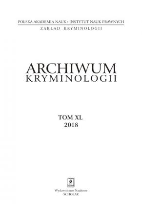 2018 ARCHIWUM KRYMINOLOGII <br>tom XL <br>Uwaga! Do kupienia także w PDFie