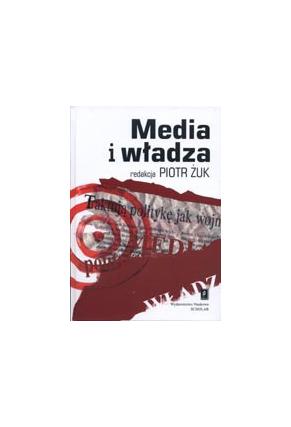 MEDIA I WŁADZA<br>Demokracja, wolność przekazu <br>i publiczna debata<br>w warunkach globalizacji mediów <br>Przepraszamy, nakład wyczerpany!