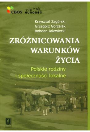 ZRÓŻNICOWANIA WARUNKÓW ŻYCIA <br>Polskie rodziny i społeczności lokalne
