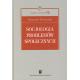 SOCJOLOGIA PROBLEMÓW SPOŁECZNYCH <br>seria Wykłady z Socjologii, t. 7