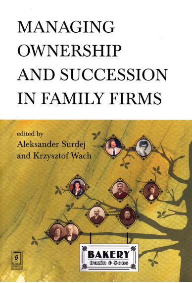 MANAGING OWNERSHIP <br>AND SUCCESSION IN FAMILY FIRMS