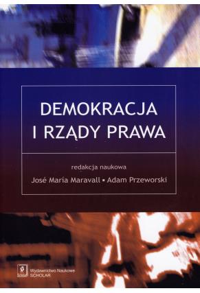 DEMOKRACJA <br>I RZĄDY PRAWA <br>[Democracy <br>and the Rule of Law]