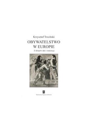 OBYWATELSTWO W EUROPIE <br>Z dziejów idei <br>i instytucji
