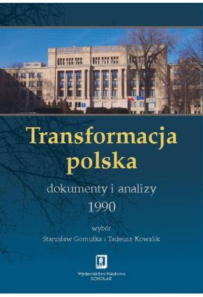 TRANSFORMACJA POLSKA<br> Dokumenty i analizy <br>1990