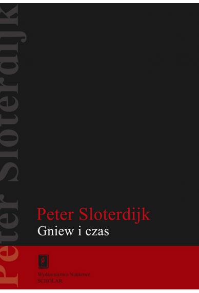 GNIEW I CZAS <br>Esej polityczno-psychologiczny <br> [Zorn und Zeit. Politisch-psychologischer Versuch] <br>seria Humanistyka Europejska