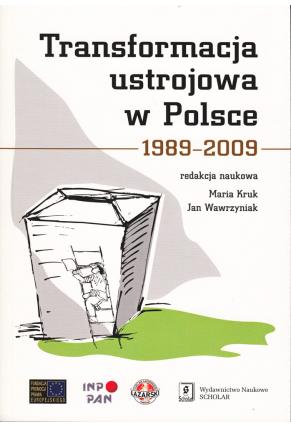 TRANSFORMACJA USTROJOWA W POLSCE <br>1989–2009