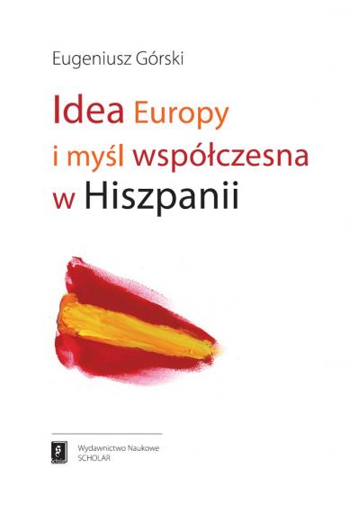 IDEA EUROPY I MYŚL WSPÓŁCZESNA W HISZPANII
