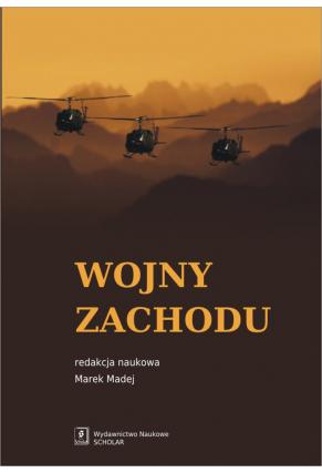 WOJNY ZACHODU <br>Interwencje zbrojne państw zachodnich po zimnej wojnie