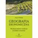 GEOGRAFIA EKONOMICZNA <br> Międzynarodowe struktury produkcji i wymiany