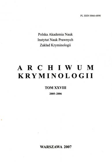 2007 ARCHIWUM KRYMINOLOGII <br>t. XXVIII (2005–2006) <br>UWAGA!!! Do kupienia także w PDFie