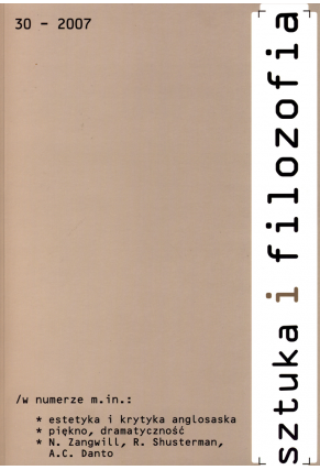2007 SZTUKA I FILOZOFIA, t. 30 <br>UWAGA!!! Do kupienia także w PDFie