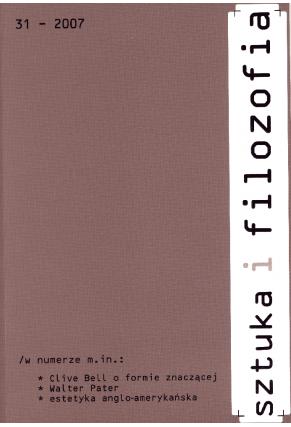 2007 SZTUKA I FILOZOFIA, t. 31 <br>UWAGA!!! Do kupienia także w PDFie