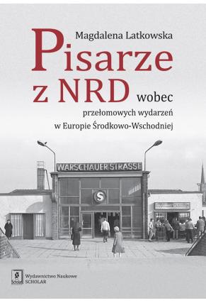 PISARZE Z NRD <br> WOBEC PRZEŁOMOWYCH WYDARZEŃ <br> W EUROPIE ŚRODKOWO-WSCHODNIEJ