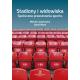 STADIONY I WIDOWISKA <br> Społeczne przestrzenie sportu