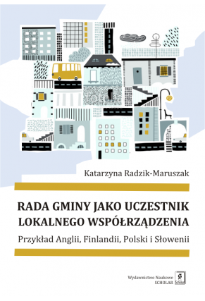 RADA GMINY JAKO UCZESTNIK LOKALNEGO WSPÓŁRZĄDZENIA <br>Przykład Anglii, Finlandii, Polski i Słowenii