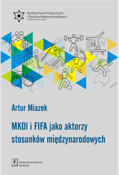 MKOl i FIFA JAKO AKTORZY STOSUNKÓW MIĘDZYNARODOWYC