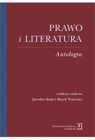PRAWO I LITERATURA <br> ANTOLOGIA