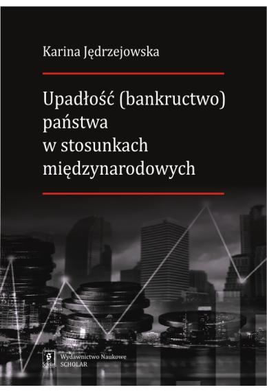 UPADŁOŚĆ (BANKRUCTWO) PAŃSTWA <br> w stosunkach międzynarodowych