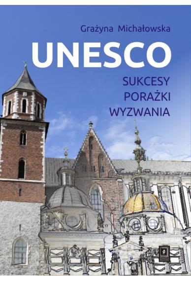 UNESCO<br> Sukcesy, porażki, wyzwania
