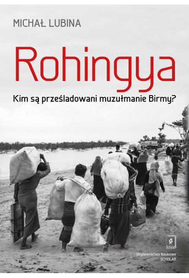ROHINGYA<br> Kim są prześladowani muzułmanie Birmy?