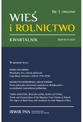 2019 WIEŚ I ROLNICTWO t. 185, nr 4 UWAGA, do kupienia także w PDFie!