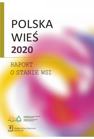 POLSKA WIEŚ 2020<br> Raport o stanie wsi