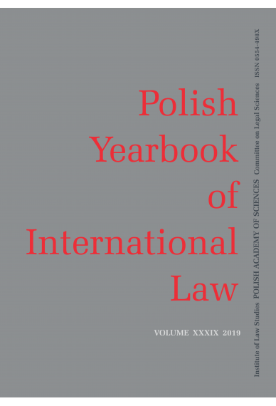 2019 POLISH YEARBOOK OF INTERNATIONAL LAW <br>vol. XXXIX