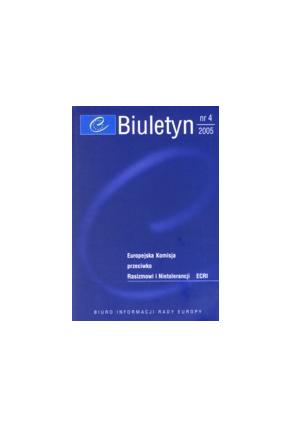 2005 BIULETYN nr 4<br>Europejska Komisja przeciwko <br>Rasizmowi i Nietolerancji