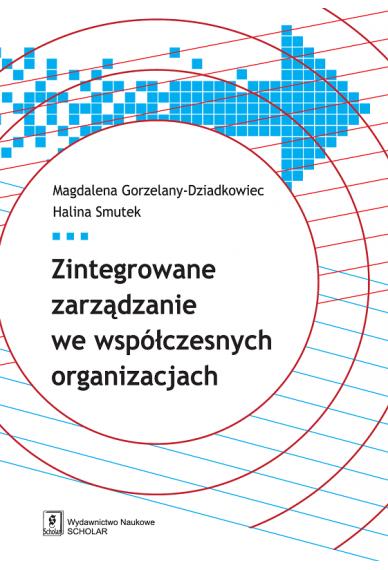 Zintegrowane zarządzanie we współczesnych organizacjach