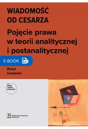 WIADOMOŚĆ OD CESARZA, Pojęcie prawa w teorii analitycznej i postanalitycznej